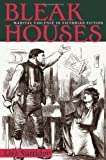 Bleak Houses, Lisa A. Surridge, 082141643X