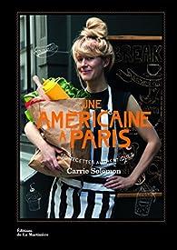 Une américaine à Paris par Carrie Solomon