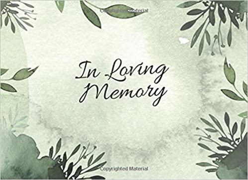 in loving memory memorial funerals wake messages guest book