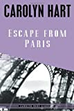 Escape from Paris (Carolyn Hart Classics)
