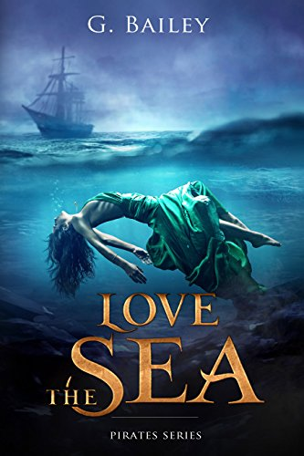 Love the Sea (Saved by Pirates Book 2) cover