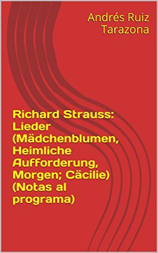 Descargar Libro Richard Strauss: Lieder Andrés Ruiz Tarazona