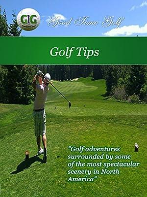 Good Time Golf - Tips