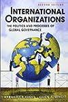 International Organizations: The Poli...