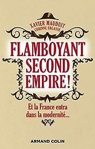 Flamboyant Second Empire ! par Xavier Mauduit