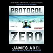 Protocol Zero: A Joe Rush Novel, Book 2 | James Abel
