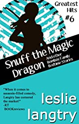 Snuff the Magic Dragon (and other Bombay Family Bedtime Stories) (Greatest Hits Mysteries Book 6)