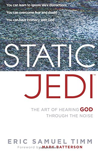 Download Static Jedi: The Art of Hearing God Through the Noise PDF