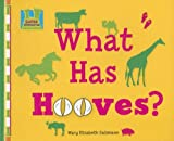 What Has Hooves?, Mary Elizabeth Salzmann, 1599288672