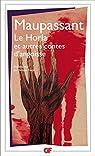 Le Horla: et autres contes d'angoisse par Maupassant