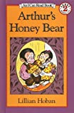 Arthur's Honey Bear, Lillian Hoban, 0812406257