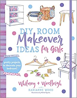 Buy Diy Room Makeover Ideas For Girls Pretty Projects To Decorate Your Bedroom Book Online At Low Prices In India Diy Room Makeover Ideas For Girls Pretty Projects To Decorate Your