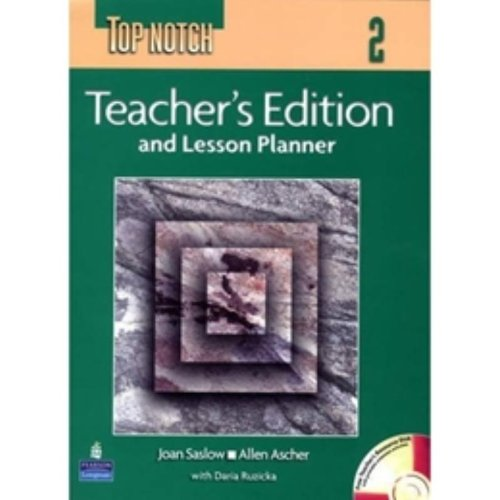 Top Notch 2 Teachers Edition and Lesson Planner with Teachers CD ...