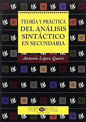 Teoria Y Practica Del Analisis Sintactico En Secundaria