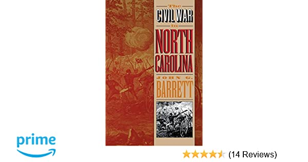 The civil war in north carolina john g barrett 9780807845202 the civil war in north carolina john g barrett 9780807845202 amazon books fandeluxe Images