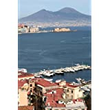 Naples, Italy with Mt. Vesuvius in Background Journal: 150 page lined notebook/diary