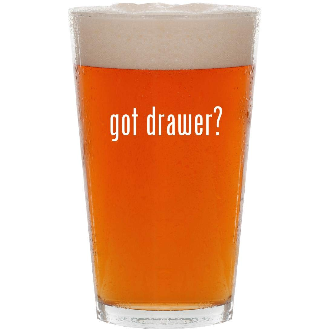 got drawer? - 16oz Pint Beer Glass