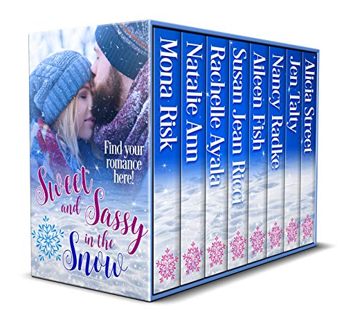 (Sweet and Sassy in the Snow: Find Your Winter Romance!)