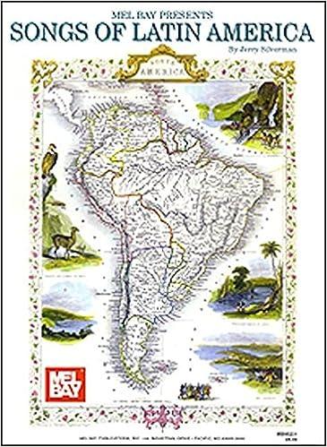 Latin America Map Song.Songs Of Latin America Jerry Silverman 0796279020510 Amazon Com