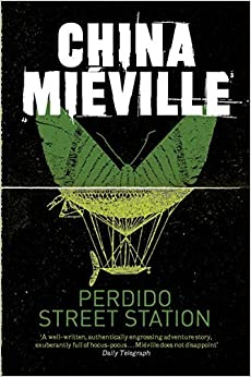 Book Perdido Street Station (New Crobuzon 1) by China Miéville (2011-05-06)