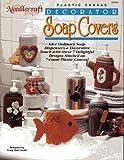 Plastic Canvas Decorator Soap Covers (The Needlecraft Shop # 923343)
