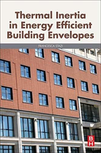 Thermal Inertia in Energy Efficient Building Envelopes