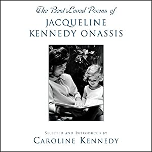 The Best Loved Poems of Jacqueline Kennedy Onassis Audiobook