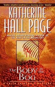 The Body In The Bog: A Faith Fairchild Mystery (Faith Fairchild Series Book 7)