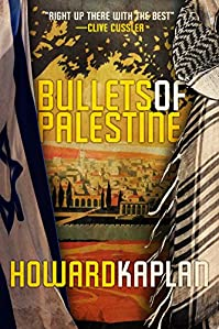 Bullets Of Palestine by Howard Kaplan ebook deal