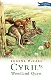 Cyril's Woodland Quest, Eugene McCabe, 0862787319