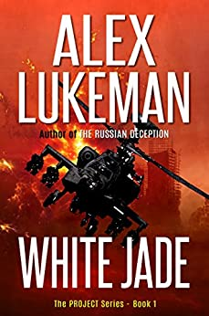 White Jade (The Project Book 1) by [Lukeman, Alex]