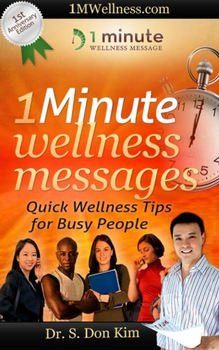 1 Minute  Wellness  Messages:  Quick Wellness Tips  for Busy People
