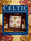 Celtic Cross Stitch Samplers, Angela Wainwright, 0304344435