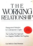 img - for The Working Relationship: Management Strategies for Contemporary Couples book / textbook / text book