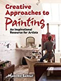 creative painting ideas Creative Approaches to Painting: An Inspirational Resource for Artists (Dover Art Instruction)