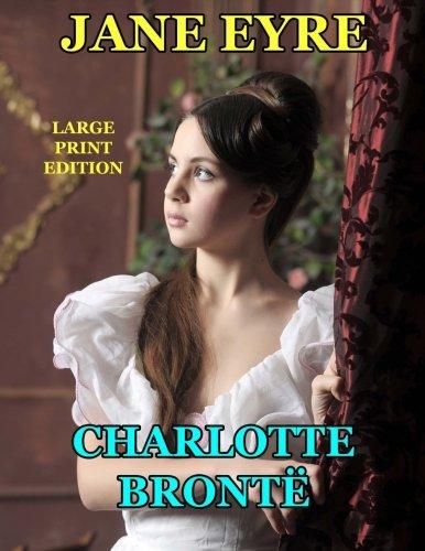 Jane Eyre - Large Print Edition