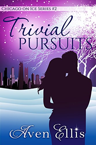 Trivial Pursuits (Chicago On Ice Book 2)