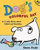 Dog's Colorful Day, Emma Dodd, 0613577205