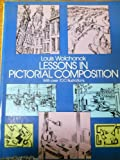 Lessons in Pictorial Composition, Louis Wolchonok, 0486221814