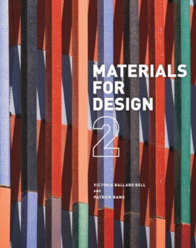 Materials For Design 2 Patrick Rand Victoria Ballard Bell 9781616891909 Books