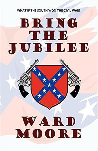 Bring The Jubilee Ward Moore 9781434478535 Amazon Books