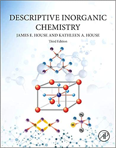 Descriptive Inorganic Chemistry James E House Kathleen A