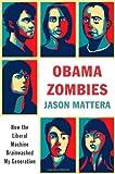 Obama Zombies, Jason Mattera, 1439172072