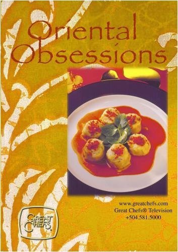 Great Chefs - Oriental Obsessions by John Beyer
