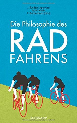 Price comparison product image Die Philosophie des Radfahrens