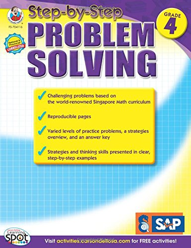 Singapore Math Problem Solving (Step-by-Step Problem Solving, Grade 4 (Carson-Dellosa Learning Spot))