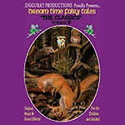 Dream Time Fairy Tales - The Classics, Volume III