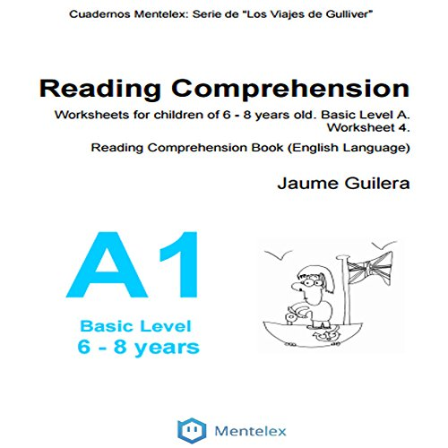 Reading Comprehension Worksheets for children of 6 - 8 years old. Basic Level A. Worksheet 1.: Reading Comprehension Book (English Language) (Cuadernos de comprensión lectora. Nivel Básico A) (Reading Comprehension Worksheets)