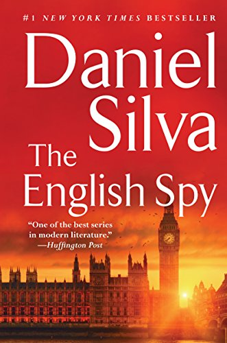 The English Spy (Gabriel Allon Series Book 15) by [Silva, Daniel]
