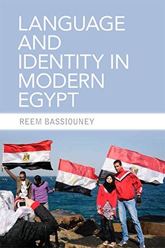 Language and Identity in Modern Egypt by Edinburgh University Press